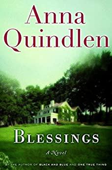 Blessings by [Quindlen, Anna]