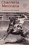 Charreria Mexicana, Kathleen Mullen Sands, 0816513465