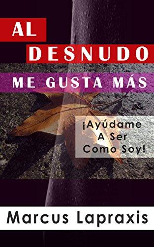 Casi desnudo (Spanish Edition)