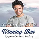 Winning Ben: Cypress Corners, Book 4 | JoMarie DeGioia