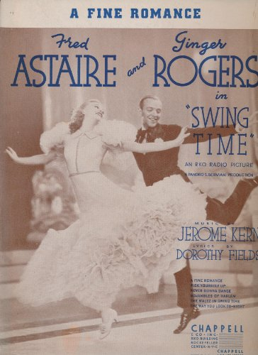 A Fine Romance. Fred Astaire and Ginger Rogers in