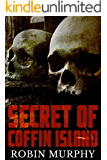 Secret of Coffin Island: A Psychic Suspense Mystery (Marie Bartek and the SIPS Team Book 4)