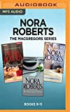 img - for Nora Roberts The MacGregors Series: Books 9-11: The Winning Hand, The MacGregor Grooms, The Perfect Neighbor book / textbook / text book