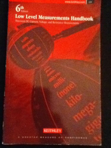 6Th Edition Keithleys Low Level Measurements Handbook