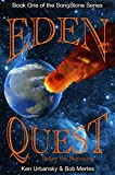 EDEN QUEST: Before the Beginning (The Songstone Series Book 1)