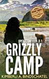 Operation Grizzly Camp: An edge-of-your-seat survival thriller in the savage wilderness of Alaska (Poppy McVie, Saving Animals One Book at a Time) (Volume 3)