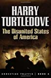 The Disunited States of America, Harry Turtledove, 0765314851