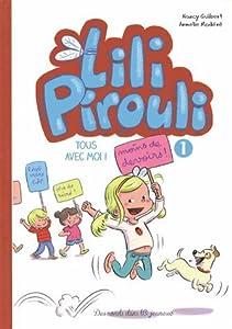 """Afficher """"Lili Pirouli n° 1 Tous avec moi !"""""""