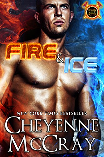 Fire Ice Firemen Hotter Book ebook