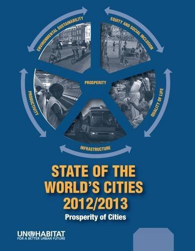 State of the World's Cities 2012-2013: Prosperity of Cities