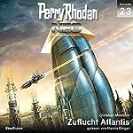 Zuflucht Atlantis (Perry Rhodan NEO 23) | Christian Montillon