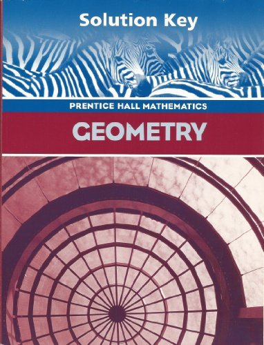 Geometry, Teacher's Solution's Key by Pearson/Prentice Hall (2004-06-30) -  Pearson Prentice Hall