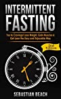 Intermittent Fasting: Yes To Cravings! Lose Weight, Gain Muscle & Get Lean the Easy and Enjoyable Way (Diet Books, Fitness Books, Weight Loss, Health Book 1)