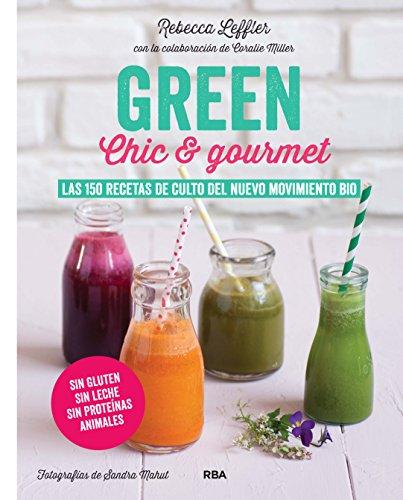 GREEN Chic & Gourmet (GASTRONOMÍA Y COCINA)