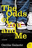 The Odds of You and Me: A Novel	 by  Cecilia Galante in stock, buy online here