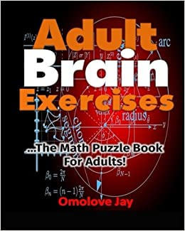 Adult Brain Exercises: The Math Puzzle Book for Adults