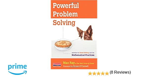 Powerful Problem Solving: Activities for Sense Making with the ...