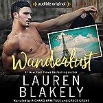 Wanderlust | Lauren Blakely