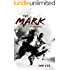 The Mark (Chi Warriors Book 1)