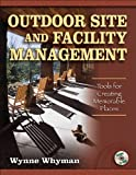 Outdoor Site and Facility Management: Tools for