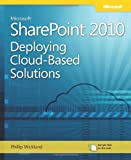 Microsoft SharePoint 2010 Deploying Cloud-Based Solutions