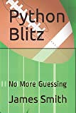 Python Blitz: No More Guessing