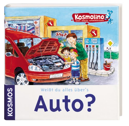 Kosmolino Sachbuch, Weißt du alles übers Auto?
