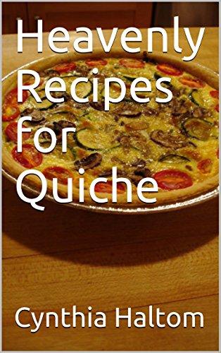 Broccoli Quiche (Heavenly Recipes for Quiche)