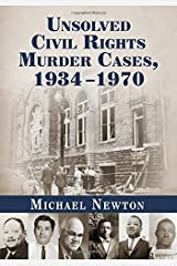 Unsolved Civil Rights Murder Cases 1934-1970 Paperback