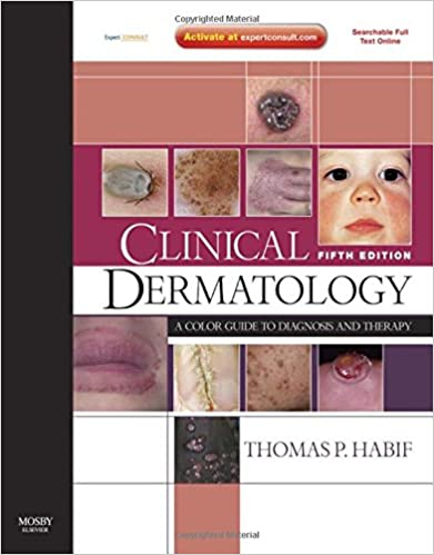 Clinical Dermatology: A Color Guide to Diagnosis and Therapy (Expert