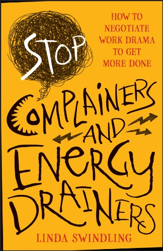 Amazon stop complainers and energy drainers how to negotiate stop complainers and energy drainers how to negotiate work drama to get more done by fandeluxe Images
