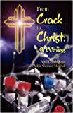 From Crack to Christ, April Cofield Essix and Robin Carmon Marshall, 1440115044