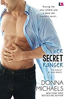Her Secret Ranger (The Men of at Ease Ranch) by [Michaels, Donna]
