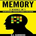 Memory: 3 Books in 1 Audiobook by K. L. Hammond Narrated by Michael Hatak