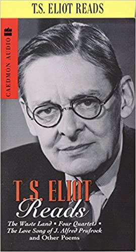 Ts Eliot Reads The Wasteland Four Quartets And Other