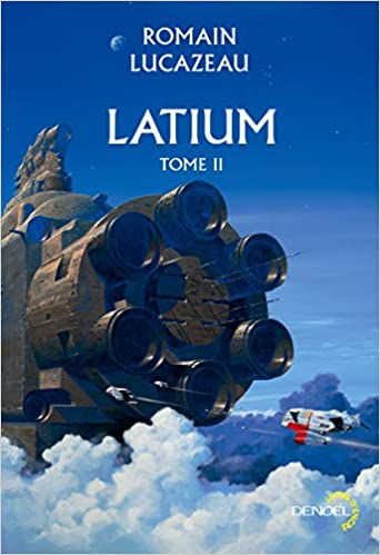Latium (Tome 2) de Romain Lucazeau 2016