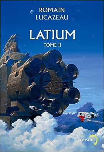 Latium (Tome 2) - Romain Lucazeau 2016