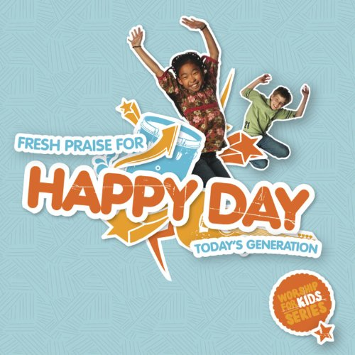 Happy Day - Fresh Praise For Today's - Kingsway Shop