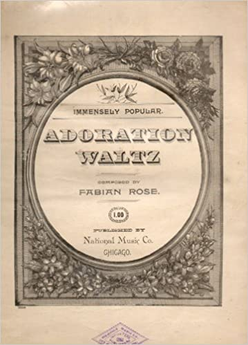 Antique Sheet Music: ADORATION WALTZ composed by Fabian Rose