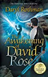 The Awakening of David Rose: A Young Adult Fantasy Adventure