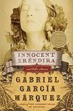 Innocent Erendira and Other Stories[INNOCENT ERENDIRA & OTHER STOR][Paperback]