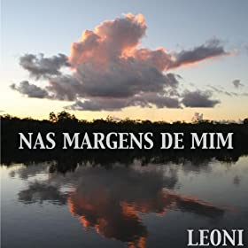 Amazon.com: Nas Margens De Mim: Leoni: MP3 Downloads