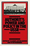 img - for Authority, Power and Policy in the USSR: Essays dedicated to Leonard Schapiro by T. H. Rigby (1983-06-18) book / textbook / text book