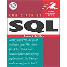 SQL: Visual QuickStart Guide (2nd Edition)