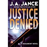 Justice Denied (J. P. Beaumont Novel Book 18)