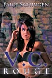 V. C. Rouge, Paige Schingen, 1483643093