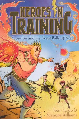Hyperion And The Great Balls Of Fire (Turtleback School & Library Binding Edition) (Heroes in Training) ebook