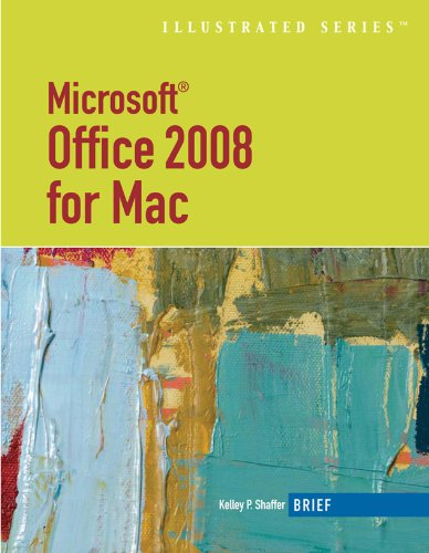 Microsoft Office 2008 for Mac, Illustrated Brief (Illustrated Series: MAC Products) Pdf