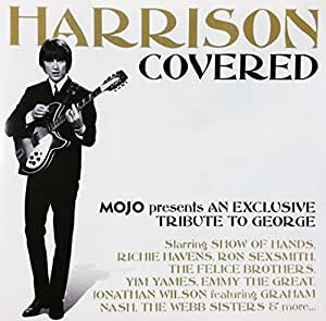 MOJO Presents Harrison Covered (An exclusive tribute to George)