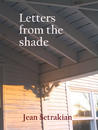 Letters from the shade